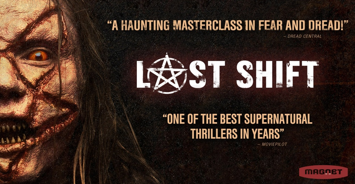 THE LAST SHIFT:  All Hail the King of Hell!